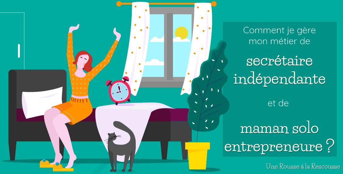 Secrétaire indépendante : comment je gère mes journées de maman solo entrepreneure