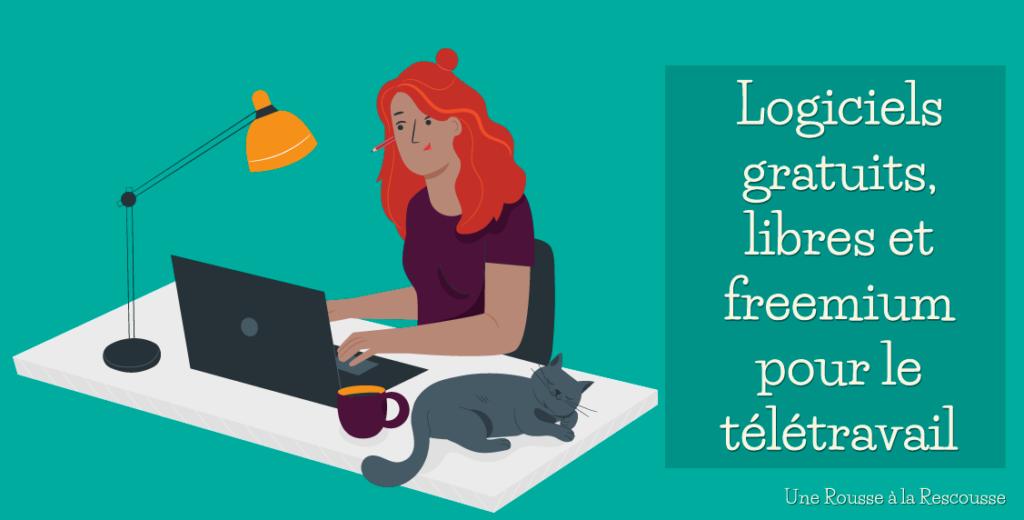 Logiciels et outils en ligne gratuits, libres et freemium à utiliser en télétravail