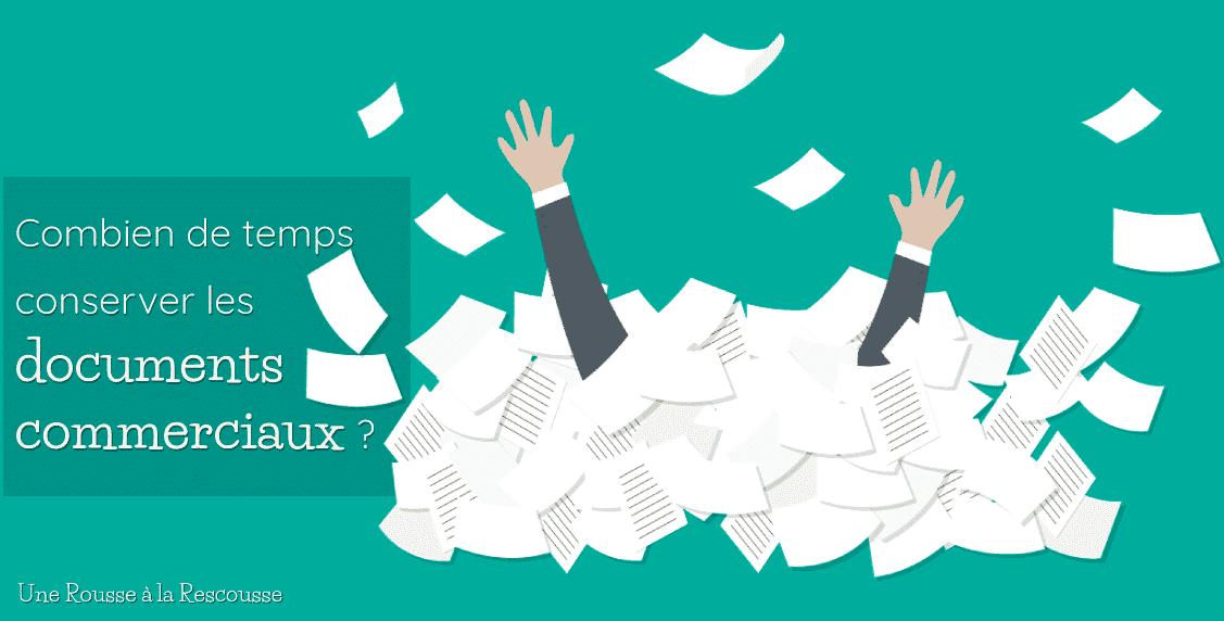 Combien de temps garder les documents professionnels ?